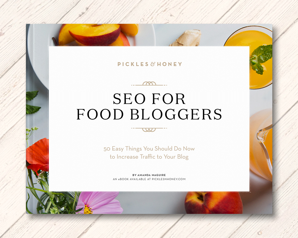 SEO for food bloggers ebook | picklesnhoney.com